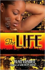 The Life by Alan Cramer