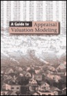 A Guide to Appraisal Valuation Modeling