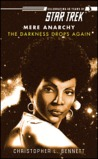 The Darkness Drops Again by Christopher L. Bennett