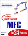 Sams Teach Yourself MFC 6 in 24 Hours