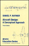 Aircraft Design by Daniel P. Raymer