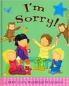 I'm Sorry! (A Mind Your Manners! Story Book)