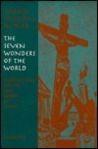 The Seven Wonders of the World: Meditations on the Last Words of Christ