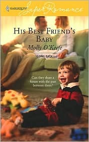 His Best Friend's Baby by Molly O'Keefe