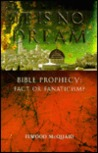 It is No Dream: Bible Prophecy: Fact or Fanaticism?