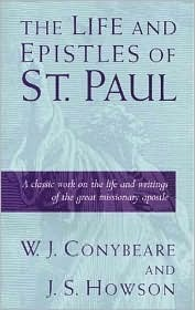 The Life and Epistles of St. Paul by William John Conybeare