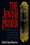 The Jewish Primer: Questions and Answers on Jewish Faith and Culture