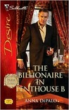 The Billionaire in Penthouse B (Park Avenue Scandals, #6)