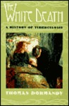 The White Death by Thomas Dormandy
