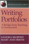 Writing Portfolios: A Bridge from Teaching to Assessment (the Pippin Teacher's Library): A Bridge from Teaching to Assessment