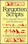 Forgotten Scripts: Their Ongoing Discovery and Decipherment