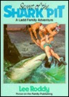 Secret of the Shark Pit