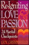 Re-Igniting Love and Passion: 24 Marital Checkpoints