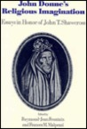 John Donne's Religious Imagination: Essays in Honor of John T. Shawcross