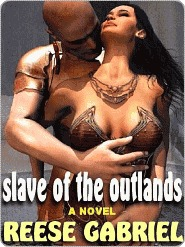 Slave of the Outlands by Reese Gabriel