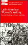 Latin American Women's Writing: Feminist Readings in Theory and Crisis