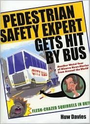 Pedestrian Safety Expert Gets Hit By Bus by Huw Davies