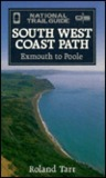 South West Coast Path, Exmouth to Poole: National Trail Guide