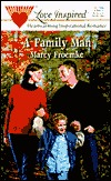 Download online for free A Family Man by Marcy Froemke PDF