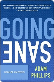 Going Sane by Adam Phillips