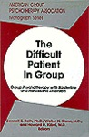 Difficult Patient in Group: Group Psychotherapy with Borderline & Narcissistic Disorders