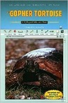 The Gopher Tortoise: A Myreportlinks.com Book