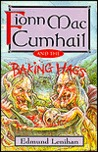 Fionn MacCumhail and the Baking Hags
