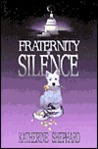 Fraternity of Silence: Welcome to My Heaven... Welcome to My Hell..