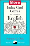More Index Card Games & Activities for English
