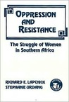 Oppression and Resistance: The Struggle of Women in Southern Africa