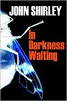In Darkness Waiting