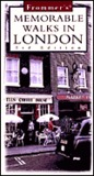Frommer's Memorable Walks in London [With Maps]