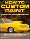 How to Custom Paint: Techniques for the '90s