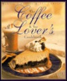 Coffee and Tea Lover's Cookbook