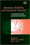 Monetary Stability and Economic Growth: A Dialog Between Leading Economists