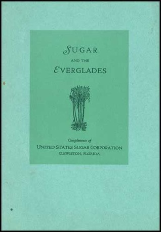 Sugar and the Everglades