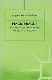 Magic Prague by Angelo Maria Ripellino