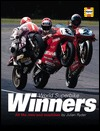 World Superbike Winners: All the men, all the results  by  Julian Ryder