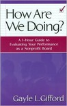How Are We Doing?: A 1-Hour Guide to Evaluating Your Performance as a Nonprofit Board