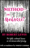 Method or Madness?