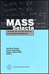 Mass Selecta: Teaching and Learning Advanced Undergraduate Mathematics