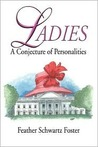 Ladies: A Conjecture of Personalities
