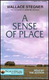 A Sense of Place by Wallace Stegner