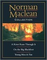 Norman MacLean Collection: A River Runs Through It, Young Men & Fire, and On The Big Blackfoot