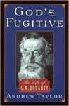 God's fugitive: The life of Charles Montagu Doughty