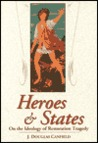 Heroes & States: On the Ideology of Restoration Tragedy