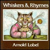 Whiskers & Rhymes by Arnold Lobel