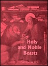 Holy and Noble Beasts: Encounters with Animals in Medieval Literature