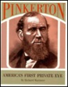 Pinkerton: America's First Private Eye