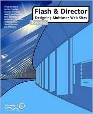 Flash and Director: Designing Multiuser Web Sites